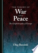 The Theory of War and Peace