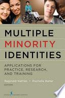 Multiple Minority Identities