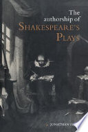The Authorship of Shakespeare s Plays