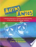 Acting Antics