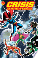 Crisis On Infinite Earths Companion Deluxe Vol. 3 : earths reverberated across the dc universe in...