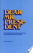 Dear Mr. President : captures daily life using pictures taken...