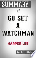 Summary of Go Set a Watchman by Harper Lee   Conversation Starters