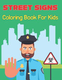 Street Signs Coloring Book For Kids