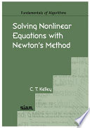 Solving Nonlinear Equations with Newton s Method