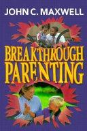 Breakthrough Parenting