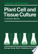 Plant Cell and Tissue Culture