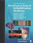 Downey and Darling s Physiological Basis of Rehabilitation Medicine