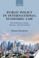 Public Policy in International Economic Law