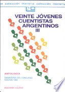 Veinte j  venes cuentistas argentinos III