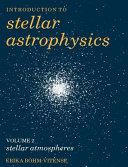 Introduction to Stellar Astrophysics: