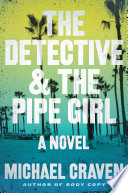 The Detective   the Pipe Girl