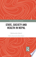 State  Society and Health in Nepal