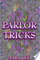 Parlor Tricks