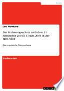 Der Verfassungsschutz nach dem 11. September 2001/11. März 2004 in der BRD/NRW