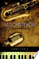 Second Tenor  A Story of the Swing Era