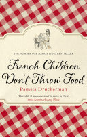 French Children Don t Throw Food