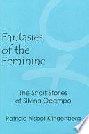 Fantasies of the Feminine