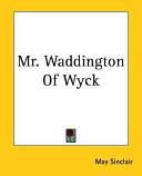 Mr. Waddington of Wyck