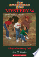 The Baby Sitters Club Mysteries  4  Kristy and the Missing Child