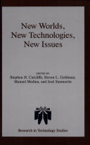 New Worlds, New Technologies, New Issues