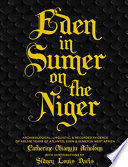 Eden in Sumer on the Niger