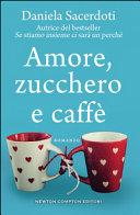 Amore, zucchero e caffè