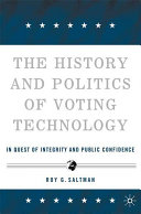 The History and Politics of Voting Technology