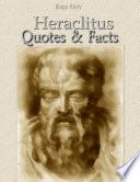 Heraclitus  Quotes   Facts