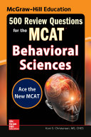 McGraw-Hill Education 500 Review Questions for the MCAT: Behavioral Sciences