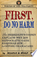 First, Do No Harm : discussion what role—if any—the government...