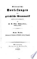 Akademische Vorlesungen über griechische Grammatik