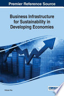 Business Infrastructure For Sustainability In Developing Economies book