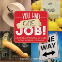 You Had One Job! Book Cover