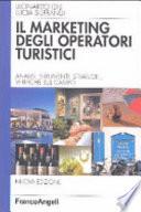 Marketing degli operatori turistici  Analisi  strumenti  strategie  verifiche sul campo