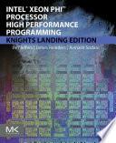 Intel Xeon Phi Processor High Performance Programming