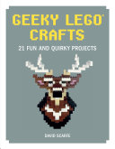 Geeky Lego Crafts : and occasionally practical designs in geeky lego...