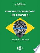 Educare e comunicare in Brasile
