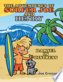 The Adventures of Surfer Joe and Henry  Damsel In Distress