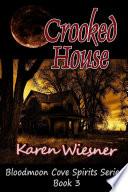 download ebook crooked house, book 3: bloodmoon cove spirits series pdf epub