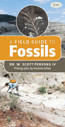 A Field Guide to Fossils
