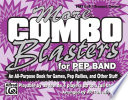 More Combo Blasters for Pep Band Combo Blasters Book With 14 Great New