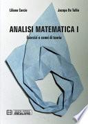 Analisi Matematica 1  Esercizi e Cenni di Teoria