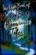 The Rupa Book of Ruskin Bond's Himalayan Tales