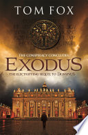 Exodus (A Tom Fox Enovella) Gripped By This High Octane Novella Which Follows Hot