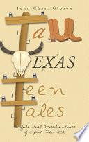Tall Texas Teen Tales