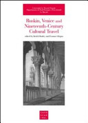 Ruskin  Venice and Nineteenth century Cultural Travel