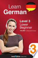 Learn German - Level 3: Lower Beginner (Enhanced Version)