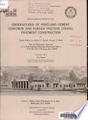 Observations Of Portland Cement Concrete And Porous Friction Course Pavement Construction