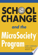 School Change and the MicroSociety   Program